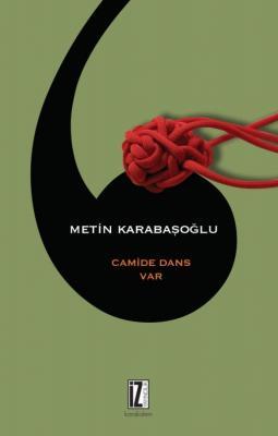 Camide Dans Var - Metin Karabaşoğlu