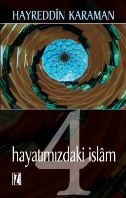 Hayatımızdaki İslam 4