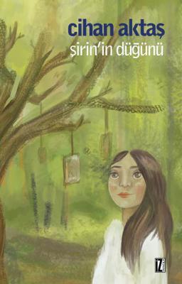 Şirin'in Düğünü - Cihan Aktaş