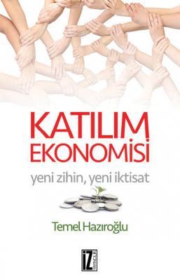 Katılım Ekonomisi - Temel Hazıroğlu