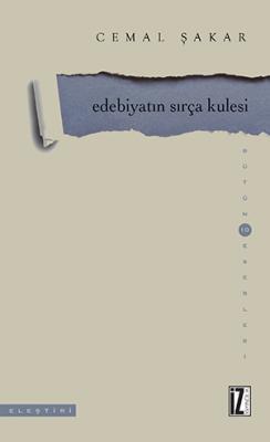 Edebiyatın Sırça Kulesi - Cemal Şakar