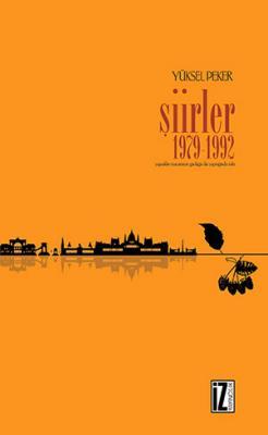 Şiirler 1979-1992 - Yüksel Peker