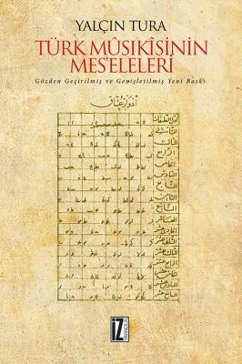 Türk Mûsıkîsinin Mes'eleleri - Yalçın Tura
