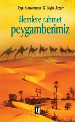 Âlemlere Rahmet Peygamberimiz - Leyla Azzam