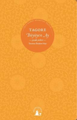 Büyüyen Ay - Rabindranath Tagore
