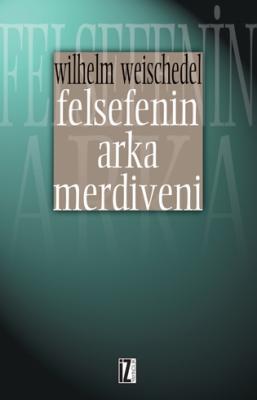 Felsefenin Arka Merdiveni
