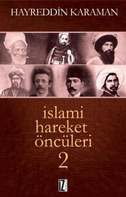 İslami Hareket Öncüleri 2