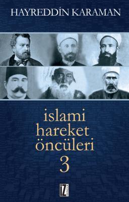 İslami Hareket Öncüleri 3