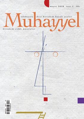 Muhayyel Dergi 1. Sayı Mayıs 2018