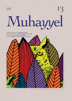 Muhayyel Dergi 13. Sayı Mayıs 2019 -