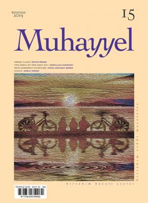 Muhayyel Dergi 15. Sayı Temmuz 2019