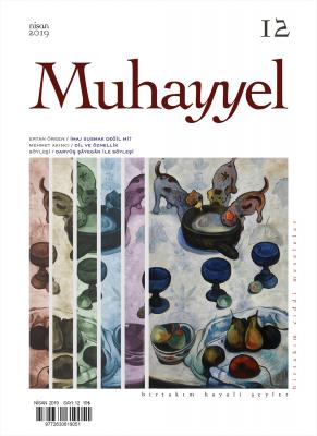 Muhayyel Dergi 12. Sayı Nisan 2019