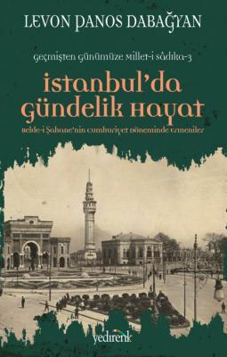 İstanbul'da Gündelik Hayat - Levon Panos Dabağyan