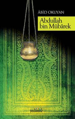 Abdullah Bin Mübarek - Âbid Okuyucu