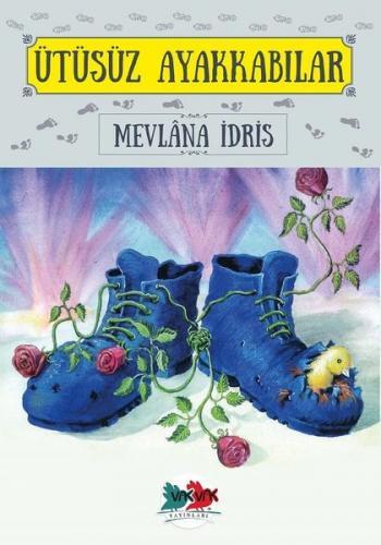 Ütüsüz Ayakkabılar Mevlâna İdris