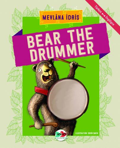 BEAR THE DRUMMER Mevlâna İdris