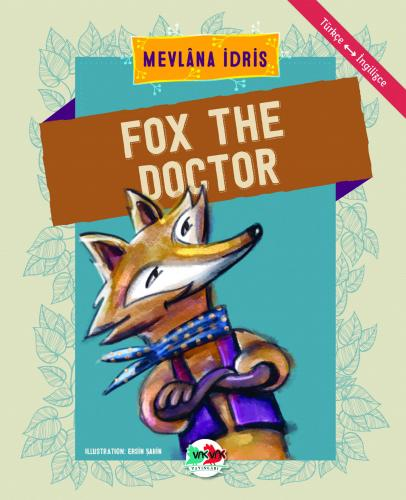 FOX THE DOCTOR Mevlâna İdris