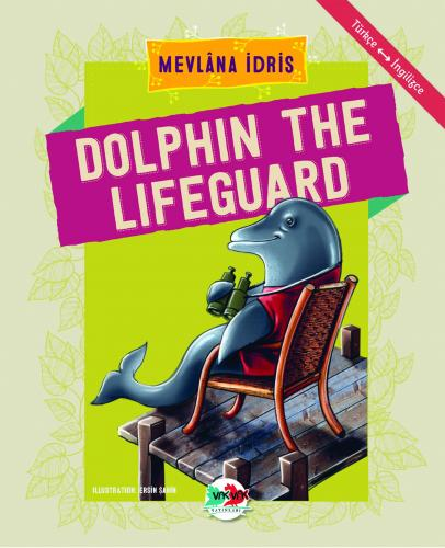 DOLPHIN THE LIFEGUARD Mevlâna İdris