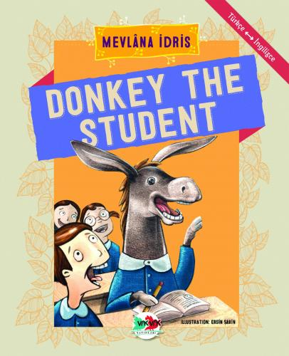 DONKEY THE STUDENT Mevlâna İdris