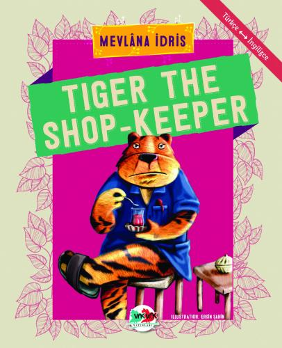 TIGER THE SHOP-KEEPER