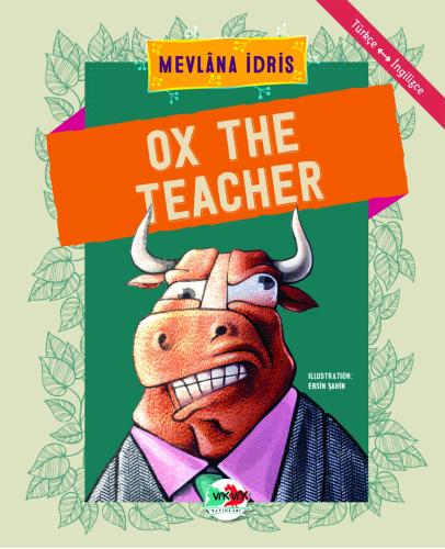 OX THE TEACHER Mevlâna İdris