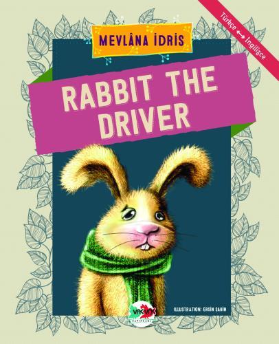 RABBIT THE DRIVER Mevlâna İdris