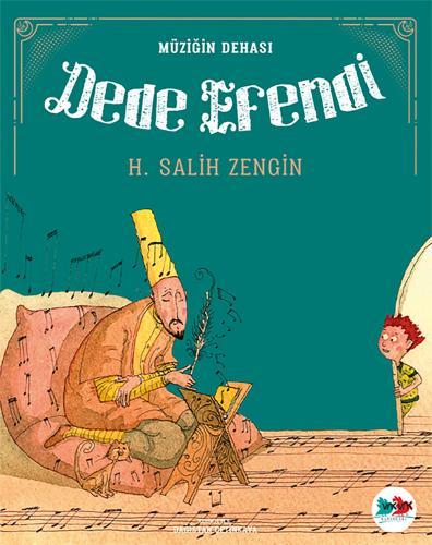 DEDE EFENDİ H. Salih Zengin