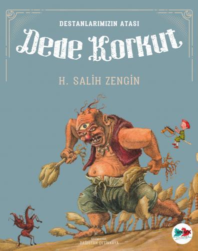 DEDE KORKUT H. Salih Zengin