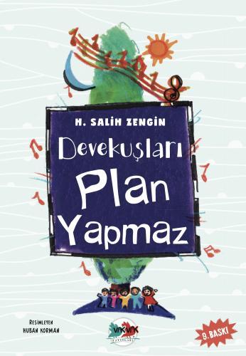 Devekuşları Plan Yapmaz H. Salih Zengin