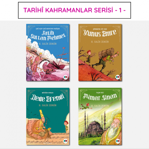 Tarihi Kahramanlar Serisi - 1 - H. Salih Zengin