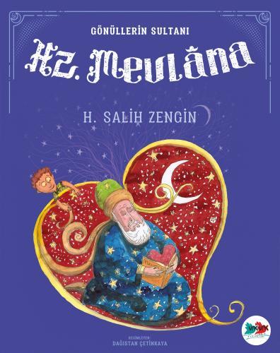 Hz. MEVLÂNA H. Salih Zengin