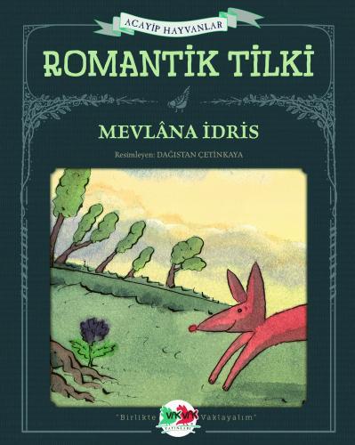 Romantik Tilki Mevlâna İdris