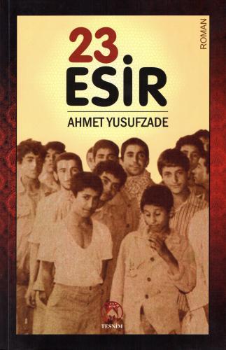 23 Esir %20 indirimli Ahmet Yusufzade