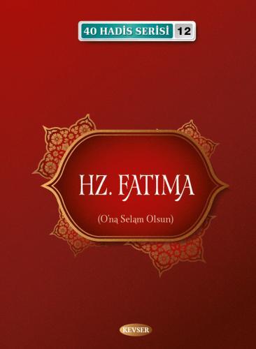Hz. Fatıma Musa Aydın