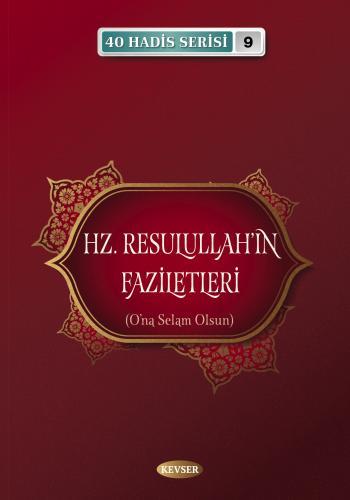 Hz. Resulullah'ın Faziletleri Musa Aydın