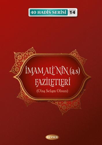 İmam Ali'nin (a.s) Faziletleri Musa Aydın