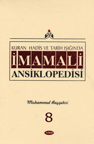 İmam Ali Ansiklopedisi c.8 %28 indirimli Muhammed Reyşehri