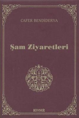 Şam Ziyaretleri %20 indirimli Cafer Bendiderya
