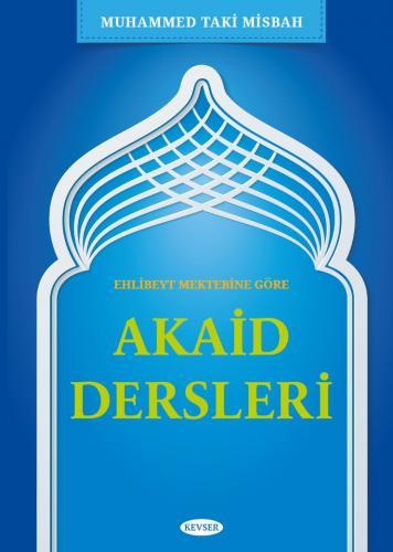 Akaid Dersleri (Ciltli) %24 indirimli Muhammed Taki Misbah