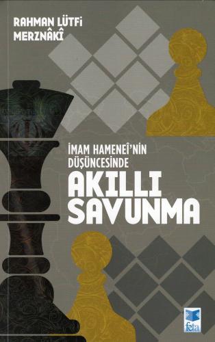 İmam Hamaneî'nin Düşüncesinde Akıllı Savunma %24 indirimli Rahman Lütf