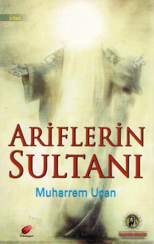 Ariflerin Sultanı %21 indirimli Muharrem Uçan