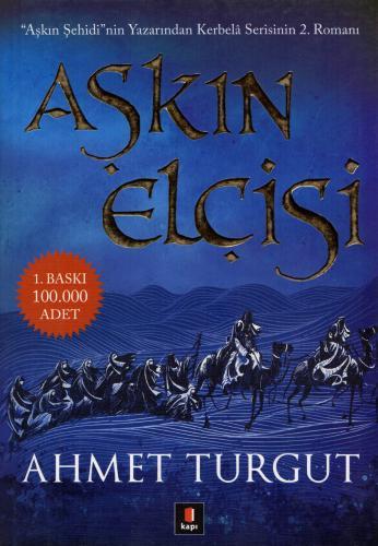 Aşkın Elçisi Ahmet Turgut