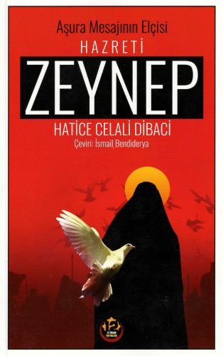 Hazreti Zeynep (s.a) %18 indirimli Hatice Celali Dibaci