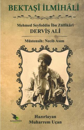 Bektaşî İlmihâli %21 indirimli Mehmed Seyfeddin İbn Zülfikârî Derviş A