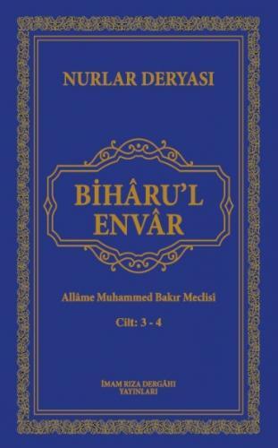 Bihâru'l Envar C. 3-4 Allâme Muhammed Bakır Meclisi