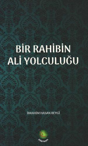 Bir Rahibin Ali Yolculuğu %23 indirimli İbrahim Hasan Beygî