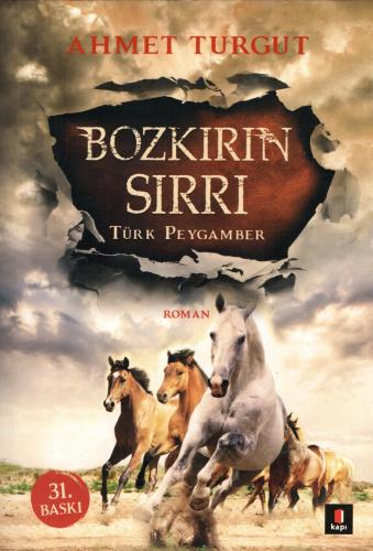 Bozkırın Sırrı - Türk Peygamber Ahmet Turgut