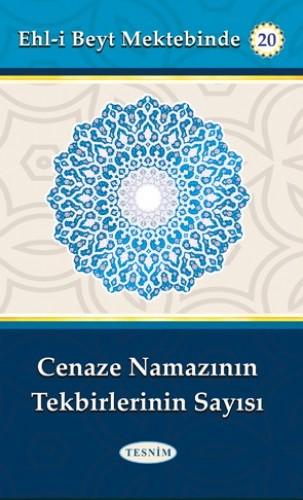Cenaze Namazının Tekbirlerinin Sayısı %18 indirimli Abdulkerim Behbeha