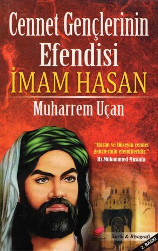 Cennet Gençlerinin Efendisi İmam Hasan (a.s) %18 indirimli Muharrem Uç