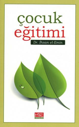 Çocuk Eğitimi Dr. İhsan el-Emin